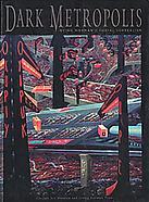 Dark Metropolis: Irving Norman's Social Surreali...