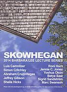 Skowhegan 2014 Barbara Lee Lecture Series