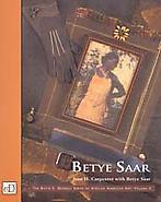 Betye Saar, Volume II of The David C. Driskell Ser...