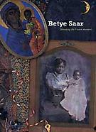 Betye Saar: Extending the Frozen Moment