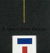 Burgoyne Diller: Collages