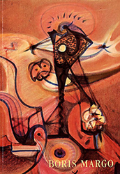 Boris Margo: Surrealism to Abstraction, 1932 - 195...