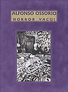 Alfonso Ossorio: Horror Vacui, Filling the Void -...