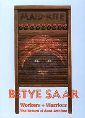 Betye Saar: Workers + Warriors, The Return of Aunt...