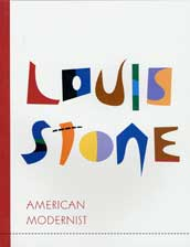Louis Stone: American Modernist - Major Abstract P...