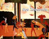 Bob Thompson: Fantastic Visions, Paintings & Drawi...